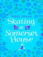 Skating at Somerset House (A Christmas Short Story)