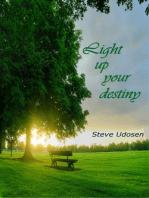 Lightening up your Destiny