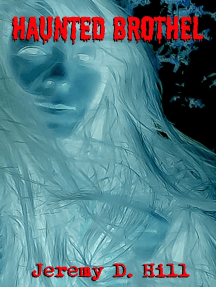 Haunted Brothel (Occult Erotica)