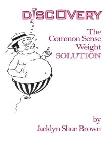 Discovery: The Common Sense Weight Solution