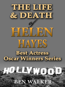 The Life & Death of Helen Hayes