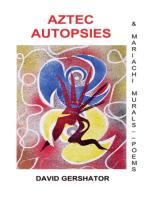 Aztec Autopsies: & Mariachi Murals
