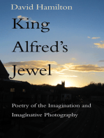 King Alfred's Jewel: Poetry of the Imagination and Imaginative Photography