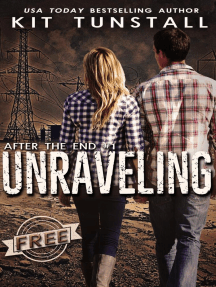 Unraveling: After The End, #1