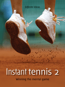 Instant tennis 2: Winning the mental game