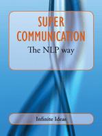 Super communication the NLP way