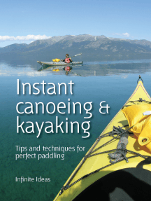 Instant canoeing & kayaking: Tips and techniques for perfect paddling