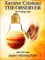 The Observer - Trilogy -