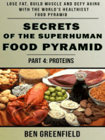 Secrets of the Suprhuman Food Pyramid (Book 4: Proteins)