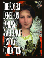 The Robert Denethon Fantasy and Alternate History Collection
