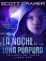 La noche de la luna púrpura