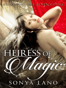 Heiress of Magic: Heiress of the Seven Cities