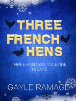 Three French Hens - A Christmas Collection