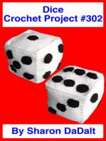 Dice Crochet Project #302