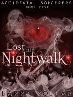 Lost in Nightwalk