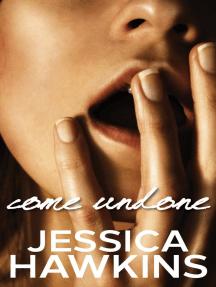 Come Undone: The Cityscape Series, #1