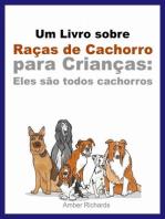 Um Livro sobre Raças de Cachorro para Crianças