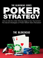 Poker Strategy:How to Get the Unfair Winning Edge In Any Tournament. The Secret Strategies Of Poker MEGA Stars Revealed!