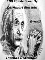 100 Quotations from Dr. Albert Einstein