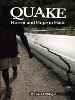 Quake: Horror and Hope in Haiti