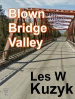Blown Bridge Valley