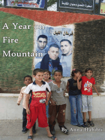A Year on Fire Mountain