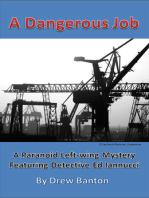 A Dangerous Job