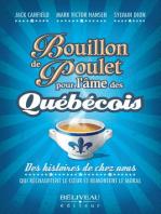 Bouillon de poulet pour l'âme des québécois