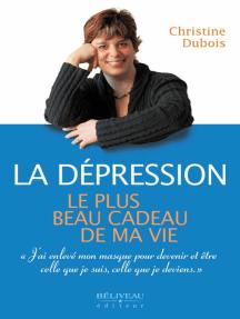 La dépression : Le plus beau cadeau de ma vie