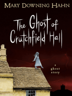 The Ghost of Crutchfield Hall