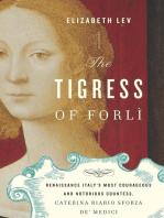 The Tigress of Forli