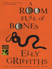 A Room Full of Bones: A Ruth Galloway Mystery