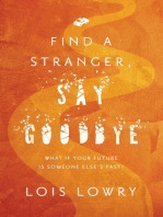 Find a Stranger, Say Goodbye