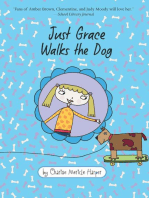 Just Grace Walks the Dog