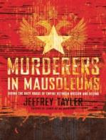 Murderers in Mausoleums