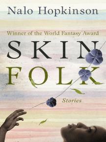 Skin Folk: Stories