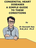 Congenital Heart Diseases, A Simple Guide to these Medical Conditions