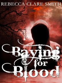 Baying for Blood (Indigo Skies 2)