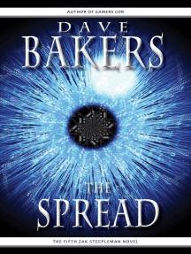The Spread: The Fifth Zak Steepleman Novel: Zak Steepleman, #5