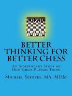 Better Thinking for Better Chess