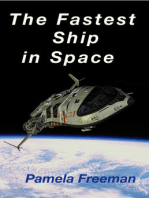 The Fastest Ship in Space