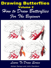 Drawing Butterflies Volume 2: How to Draw Butterflies For the Beginner