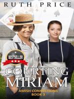 Courting Miriam