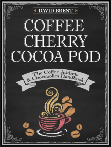 Coffee Cherry Cocoa Pod The Coffee Addicts and Chocoholics Handbook