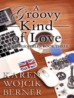 A Groovy Kind of Love (The Bibliophiles