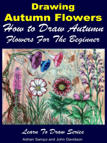 Drawing Autumn Flowers: How to Draw Autumn Flowers For the Beginner