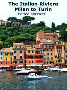 The Italian Riviera: Milan to Turin