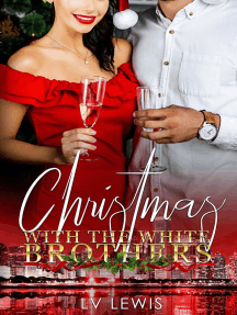 Christmas With The White Brothers: The Jungle Fever Romance Quadrilogy, #3