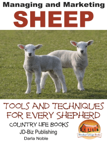 Managing and Marketing Sheep: Tools and Techniques for Every Shepherd