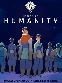 Mythspace: Humanity